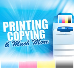 Printing & Copy Services Available